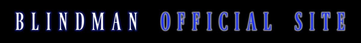 BLINDMAN Official Site